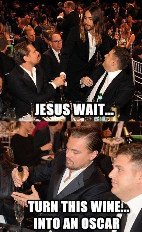 — Иисус, подожди! Преврати это вино в «Оскар»